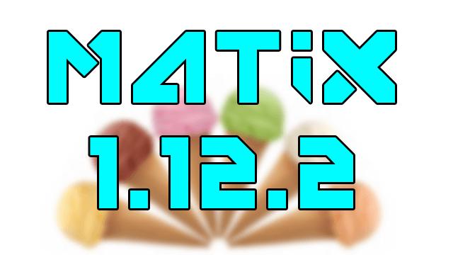 Minecraft Matix 1 12 2 (OptiFine) Hack Client + Download